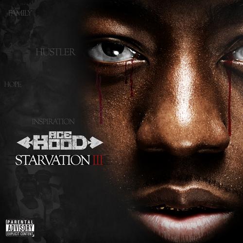 Ace_Hood_Starvation_3-front-large